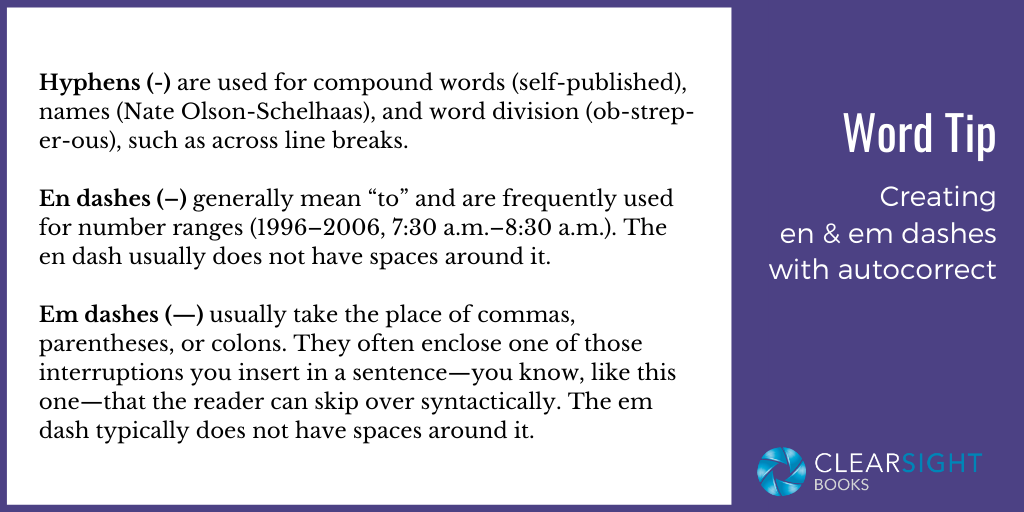 Word Tip: Creating En and Em Dashes