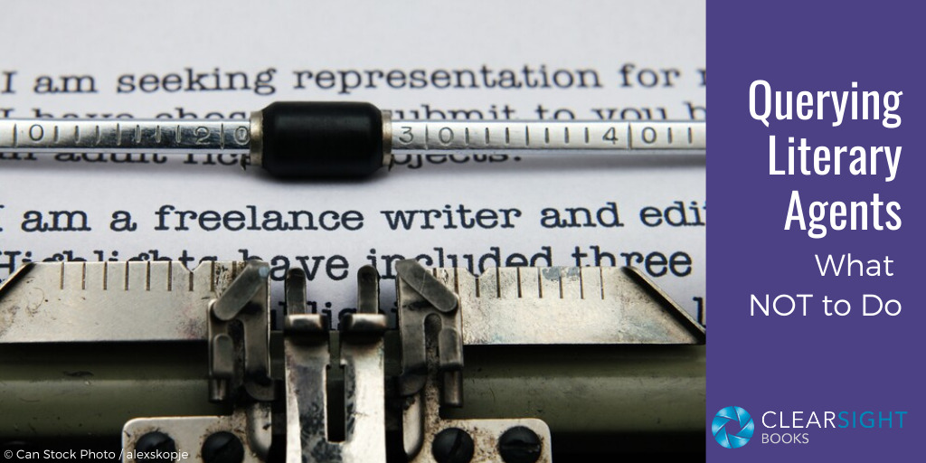 How (Not) to Query a Literary Agent
